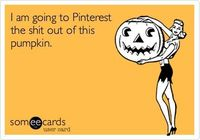 I am going to Pinterest the shit out of this pumpkin.