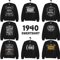 1940 Birthday Gift, Vintage Born in 1940 Sweatshirts for women men 80th Birthday Made in 1940 Sweatshirt Custom Birthday 80 Year Old $19.99