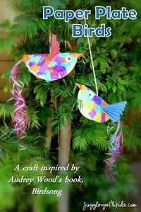 """Do you love the children's books by Don and Audrey Wood? Juggling With Kids made paper plate birds that were inspired by the book """"Birdsong"""". Check out the other 20+ bloggers that also linked up great activities from other books by Woods. You ..."""