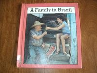 A Family in Brazil by Olivia Bennett (1986) for sale at Wenzel Thrifty Nickel ecrater store