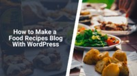 If you're a food enthusiast and want to start a food recipes blog. We have the solution for you. Learn how to make a food recipes blog with WordPress.