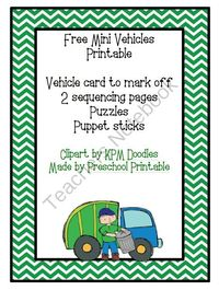 Free Mini Vehicles Printable (7 pages) Free Mini Vehicles Printable---Vehicle card to mark off---2 sequencing pages---Puzzles---Puppet sticks