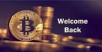 Welcome Back Crypto. No matter what happens, we are watching!