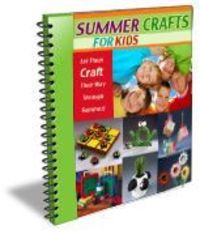 Download a free copy of Summer Crafts for Kids.