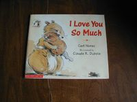 I Love You So Much by Carl Norac (2000) for sale at Wenzel Thrifty Nickel ecrater store
