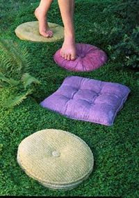 Reminds me of Alice in Wonderland!! concrete stepping stones -- so neat! Would be a little on the advanced DIY side, but could be done. Make a mold from an old cushion/pillow. Then with that mold mix some cement and tint to make the actual stepping stone....