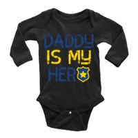 Daddy Is My Hero - Police Officer $19.95