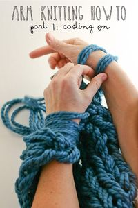 flax & twine: Arm Knitting How-To Photo Tutorial; No more confusing videos!