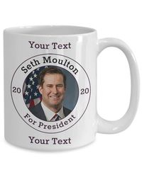 Seth Moulton Democrat Candidate For President 2020 White Ceramic Coffee Mug | Elections $17.95