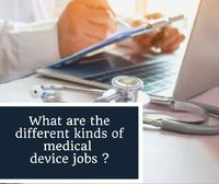 During the pandemic, the medical devices companies are one of the industries that have been affected by the impact. It has seen the demand for the medical device jobs to make sure that the device had undergone clinical trials both pre-and post-market befo...