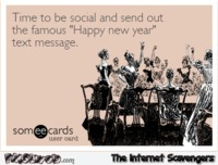 "Time to send out the famous ""Happy New Year"" message sarcastic humor #sarcasm #sarcastichumor #funny #humor #lol #PMSLweb"
