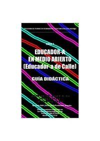 Guia Didactica curso a distancia Educador en Medio Abierto-Educador de Calle