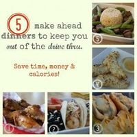 5 make ahead dinners you can make in one hour. Awesome! Save time, money and calories!