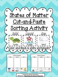 Students sort and match pictures of different objects into three categories: Solids, Liquids, and Gas to show what they have learned about the three states of matter. Help students work on their fine motor skills by using this cut-and-paste activity! $ #t...