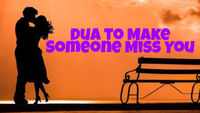 This image includes a couple who loves each-other. Get Islamic Dua to make someone miss you.