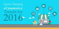 New and emerging trends for 2016 will cause a massive change in the eCommerce industry. With the industry gaining strong foothold around the world and exponential growth in competition,