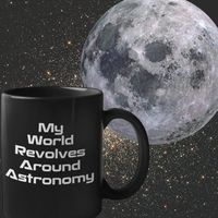 Gifts for astronomy lovers - my world revolves around astronomy coffee mug - black tea cup $24.95