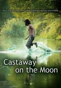 Castaway on the Moon (2009) I LOVED this movie!!!!