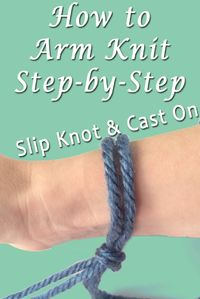 Welcome to part 1 in this step by step series on how to arm knit. This is such a simple and quick craft to do, even kids could do it! In fact, you don't even ne