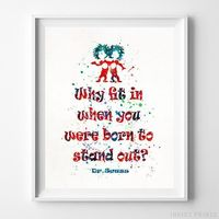 Dr. Seuss Quote Type 1 Print by Inkist Prints - Available at https://www.inkistprints.com